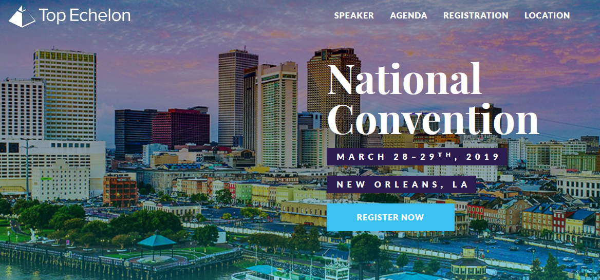 Top Echelon National Convention in New Orleans